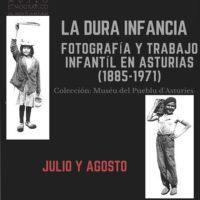 """Del 2 de julio al 31 de agosto – Exposición fotografía """"LA DURA INFANCIA"""""""