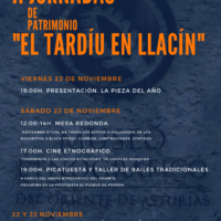 """22 Y 23 DE NOVIEMBRE -II JORNADAS DE PATRIMONIO """"EL TARDÍU EN LLACÍN"""""""